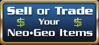 Sell or Trade Your Neo Geo Items